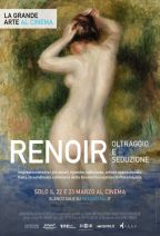 RENOIR: OLTRAGGIO E SEDUZIONE | LA GRANDE ARTE AL CINEMA