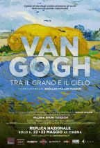 VAN GOGH - TRA IL GRANO E IL CIELO - LA GRANDE ARTE AL CINEMA 2017/2018