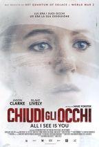 CHIUDI GLI OCCHI - ALL I SEE IS YOU